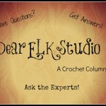 Dear ELK Studio  – A Crochet Column #2