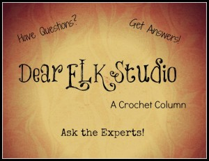 Dear ELK Studio - A Crochet Column #7