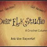 Dear ELK Studio – A Crochet Column #12