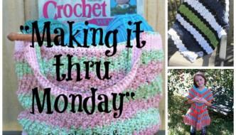 """Making it thru Monday"" Crochet Review #95"