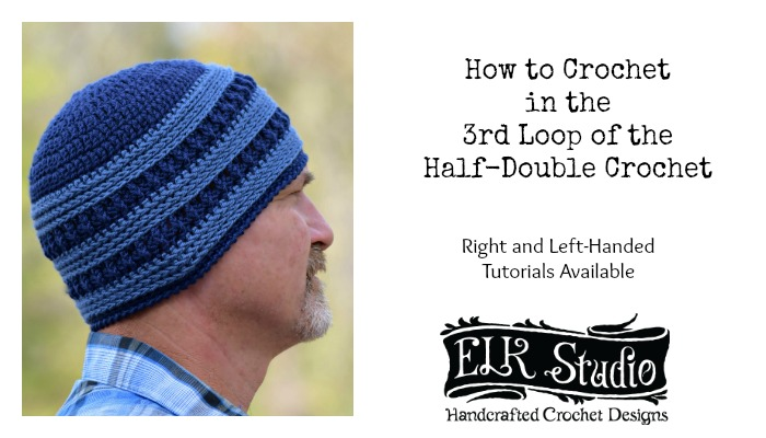 How to Crochet in 3rd Loop of Half-Double Crochet by ELK Studio